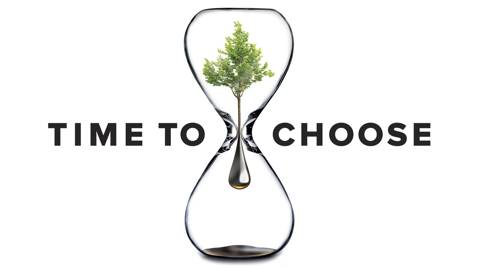 Time To Choose - An In-Depth Look at the People Fighting Climate Change