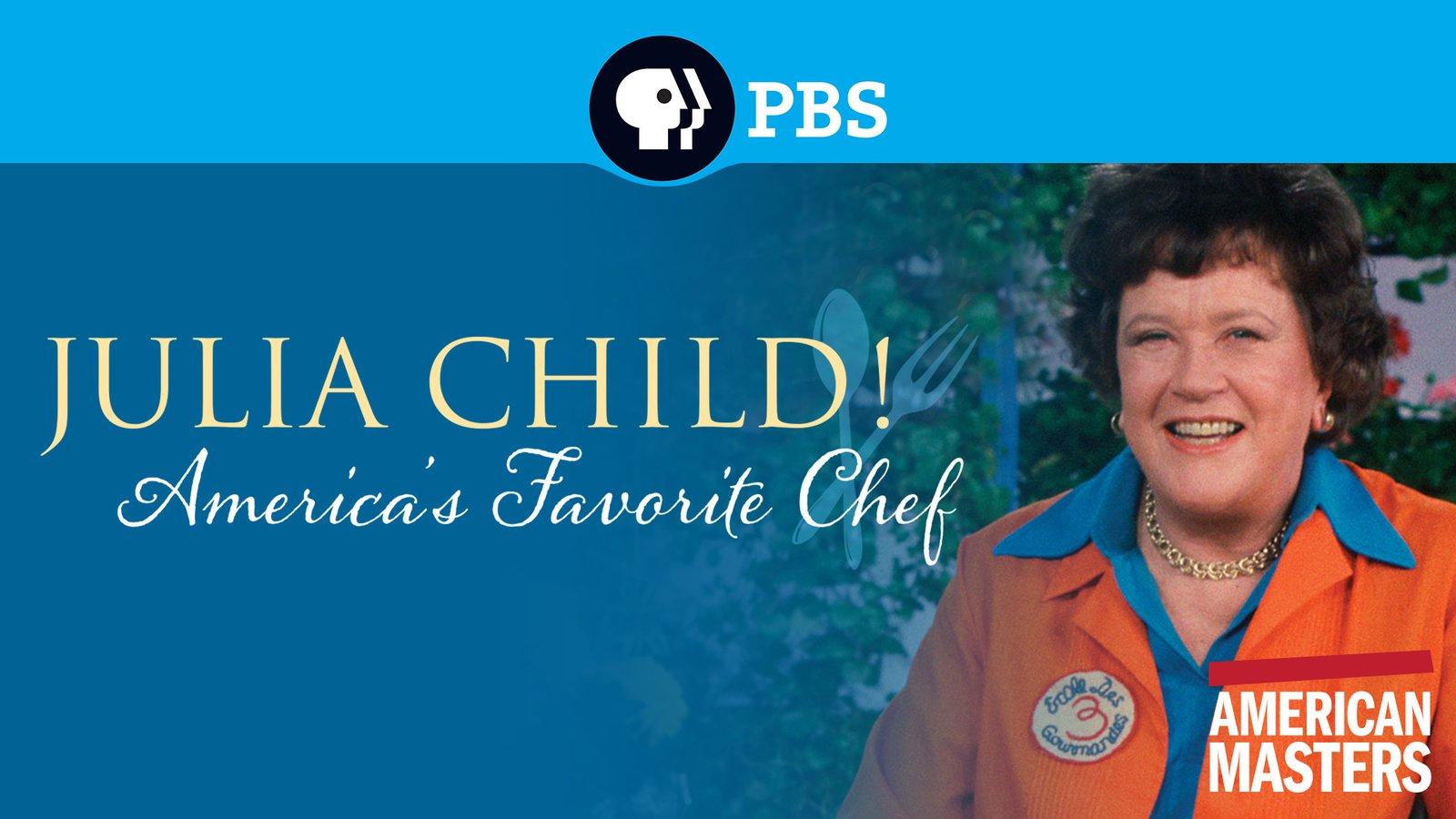 American Masters: Julia Child - America's Favorite Chef