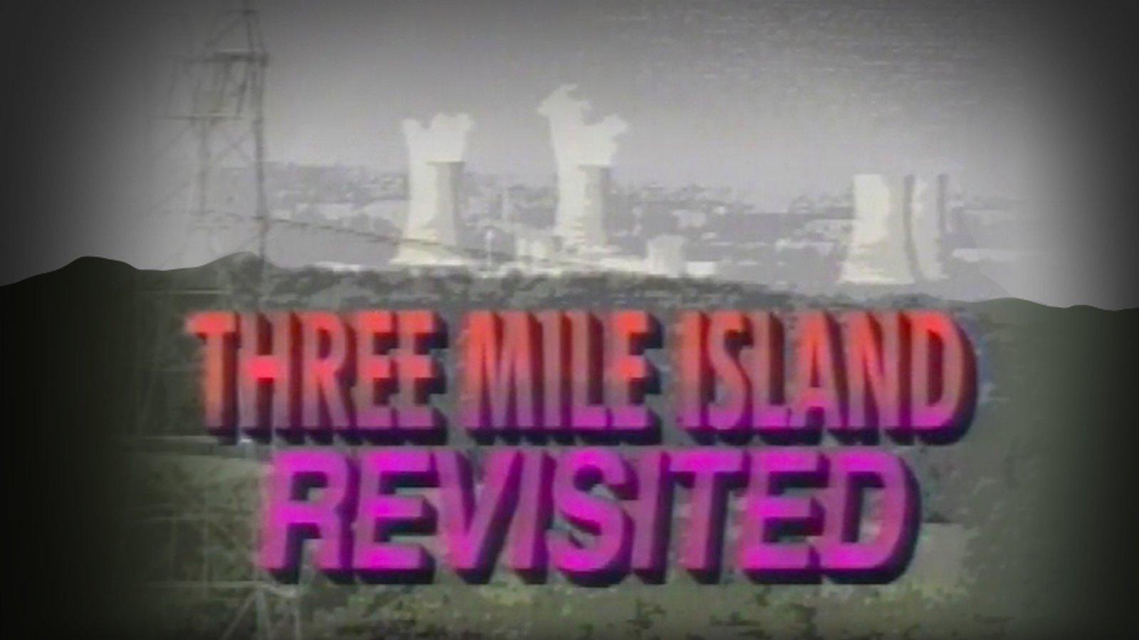 Three-Mile Island Revisted