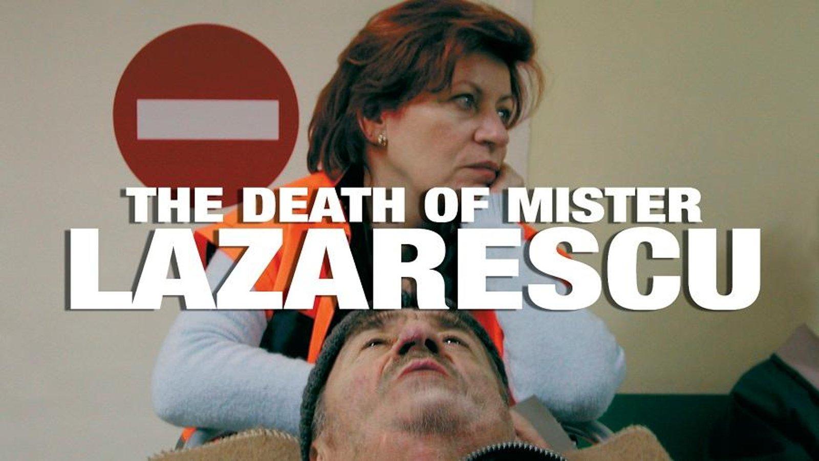 The Death of Mister Lazarescu - Moartea domnului Lãzãrescu