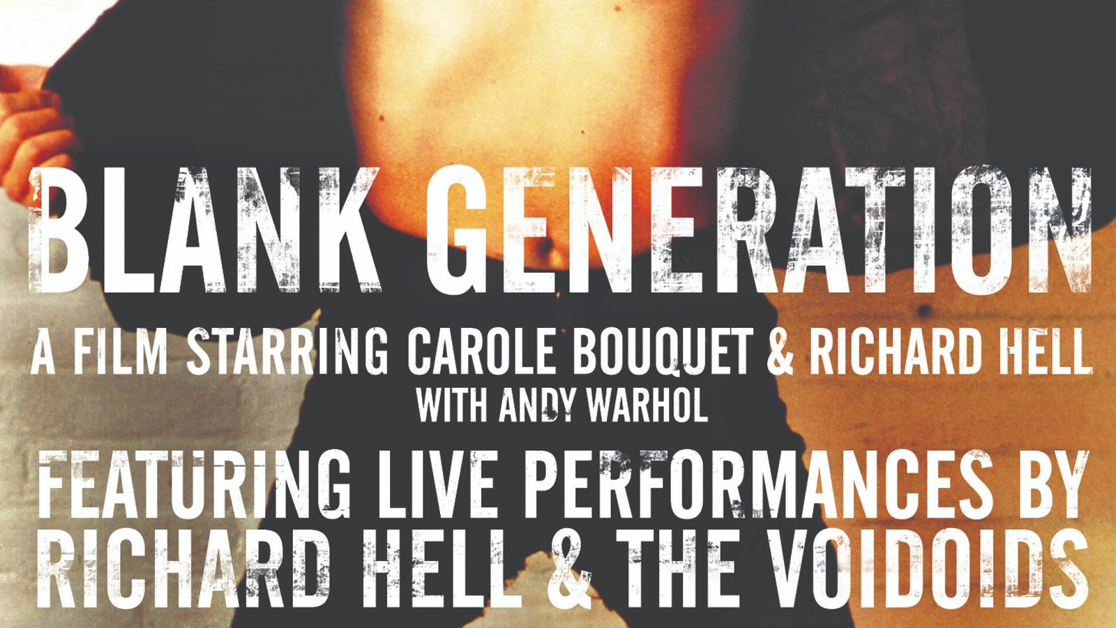Blank Generation - Classic 1980 Film Starring Richard Hell as a Down and Out NYC Musician