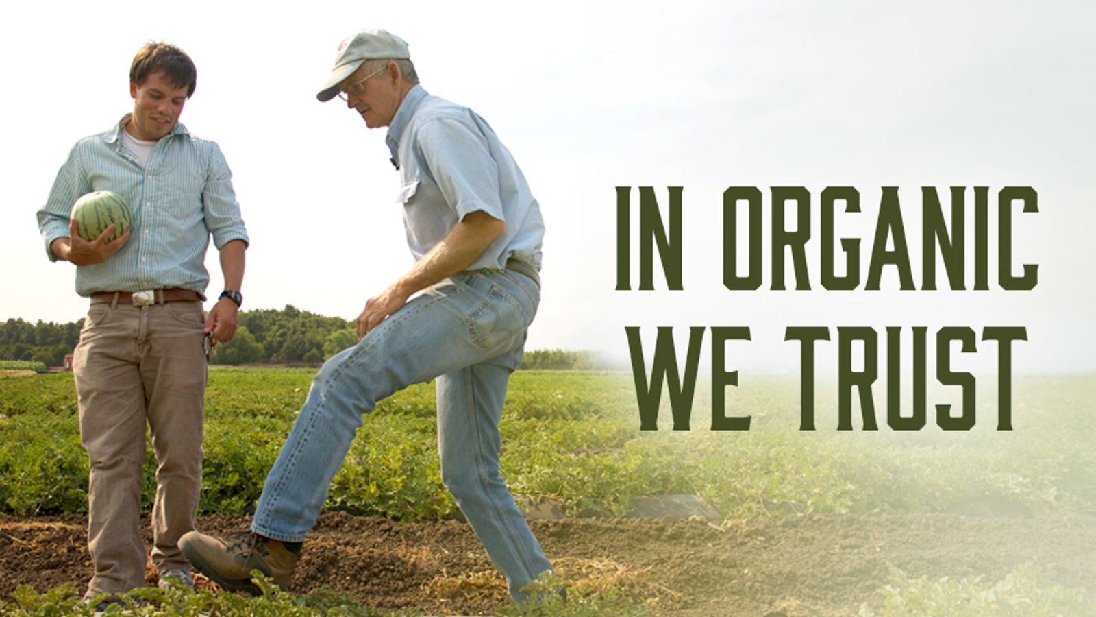 In Organic We Trust - Understanding Organic Food