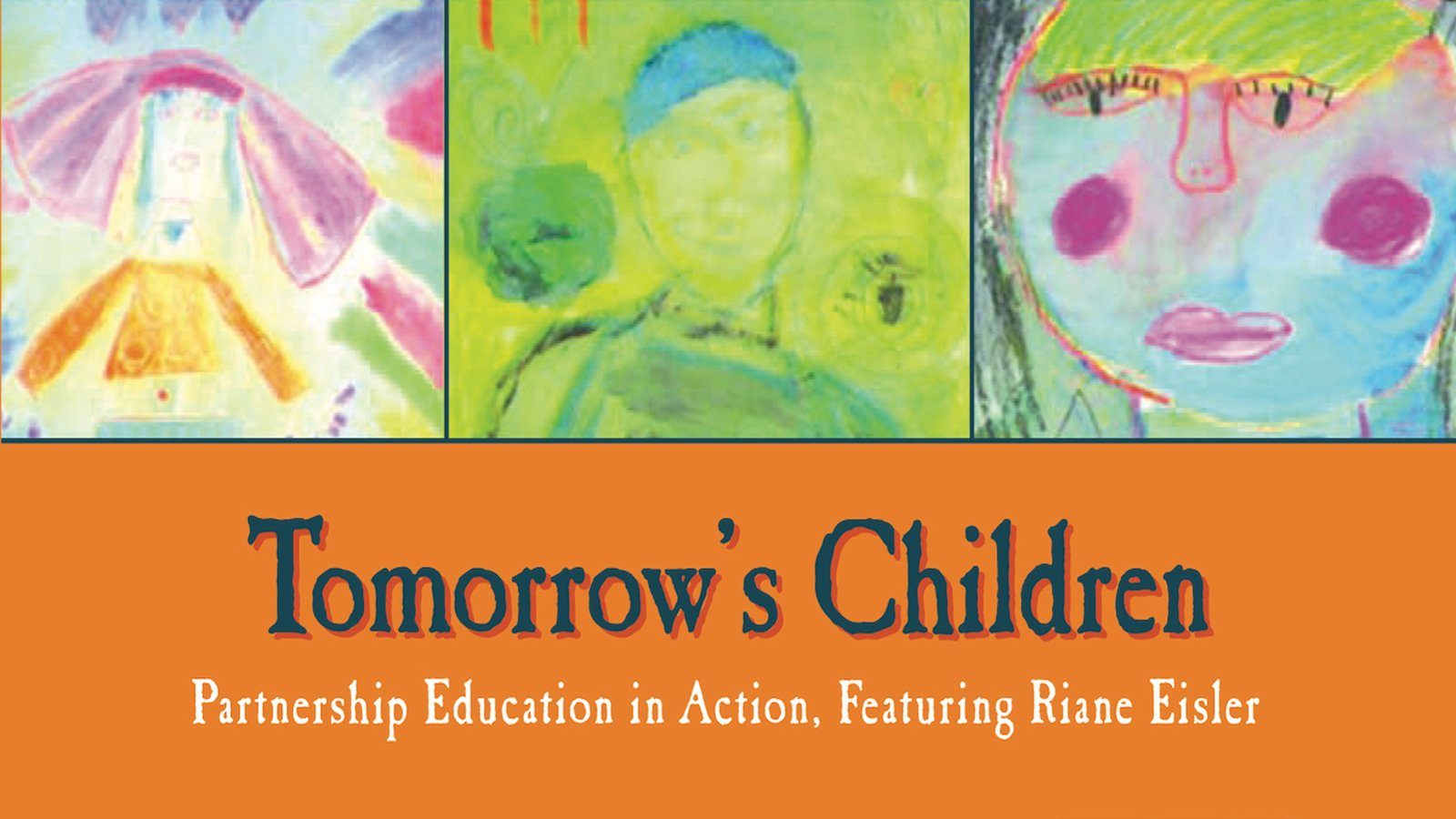 Tomorrow's Children - Partnership Education in Action