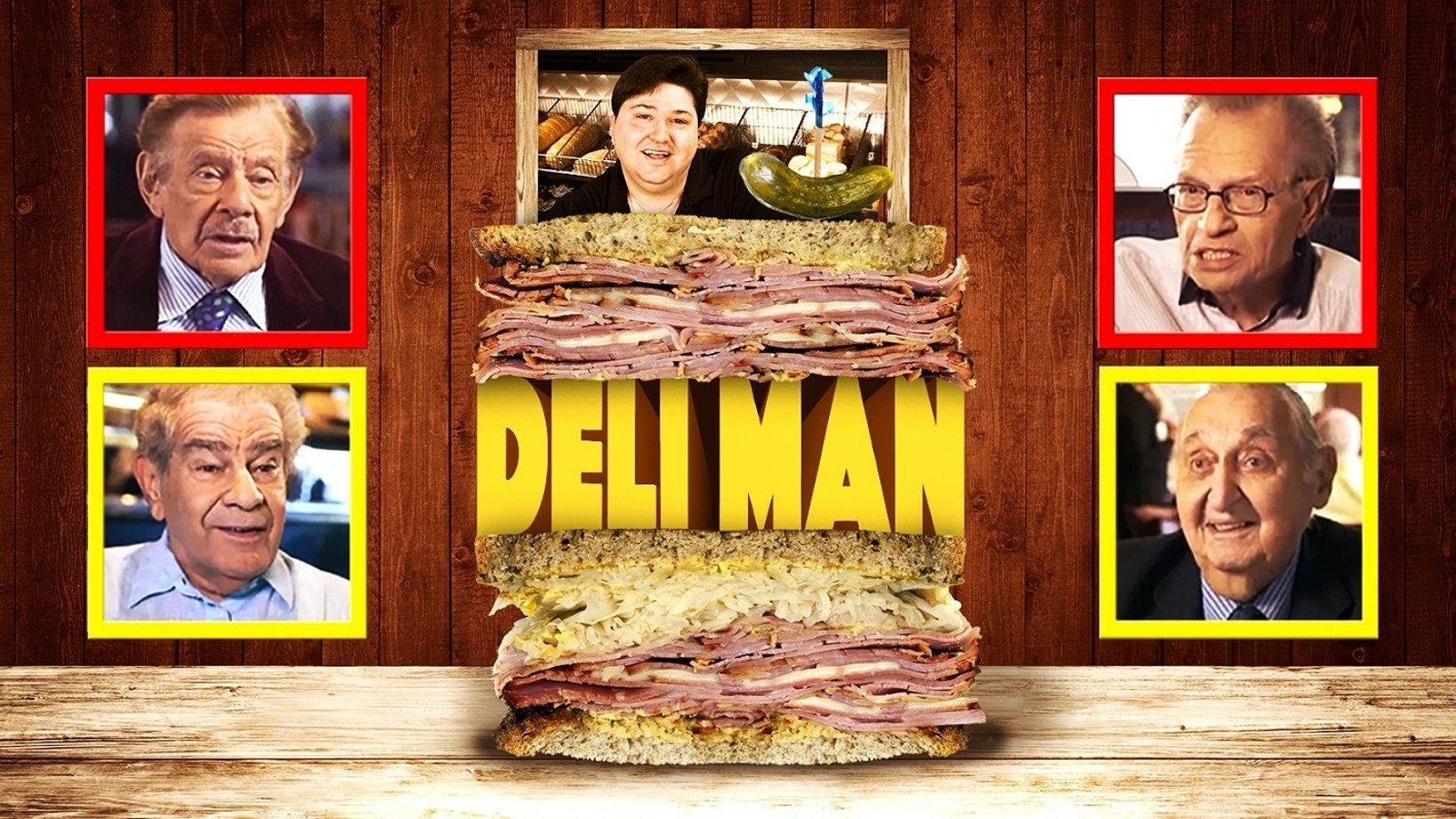 Deli Man - The History of the American Deli