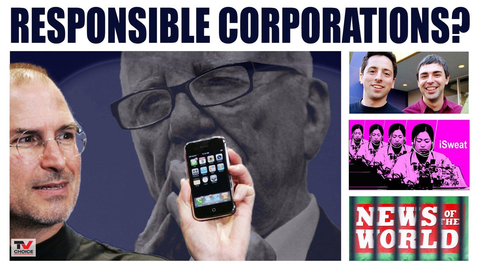 Responsible Corporations? Google, Apple & News Corp