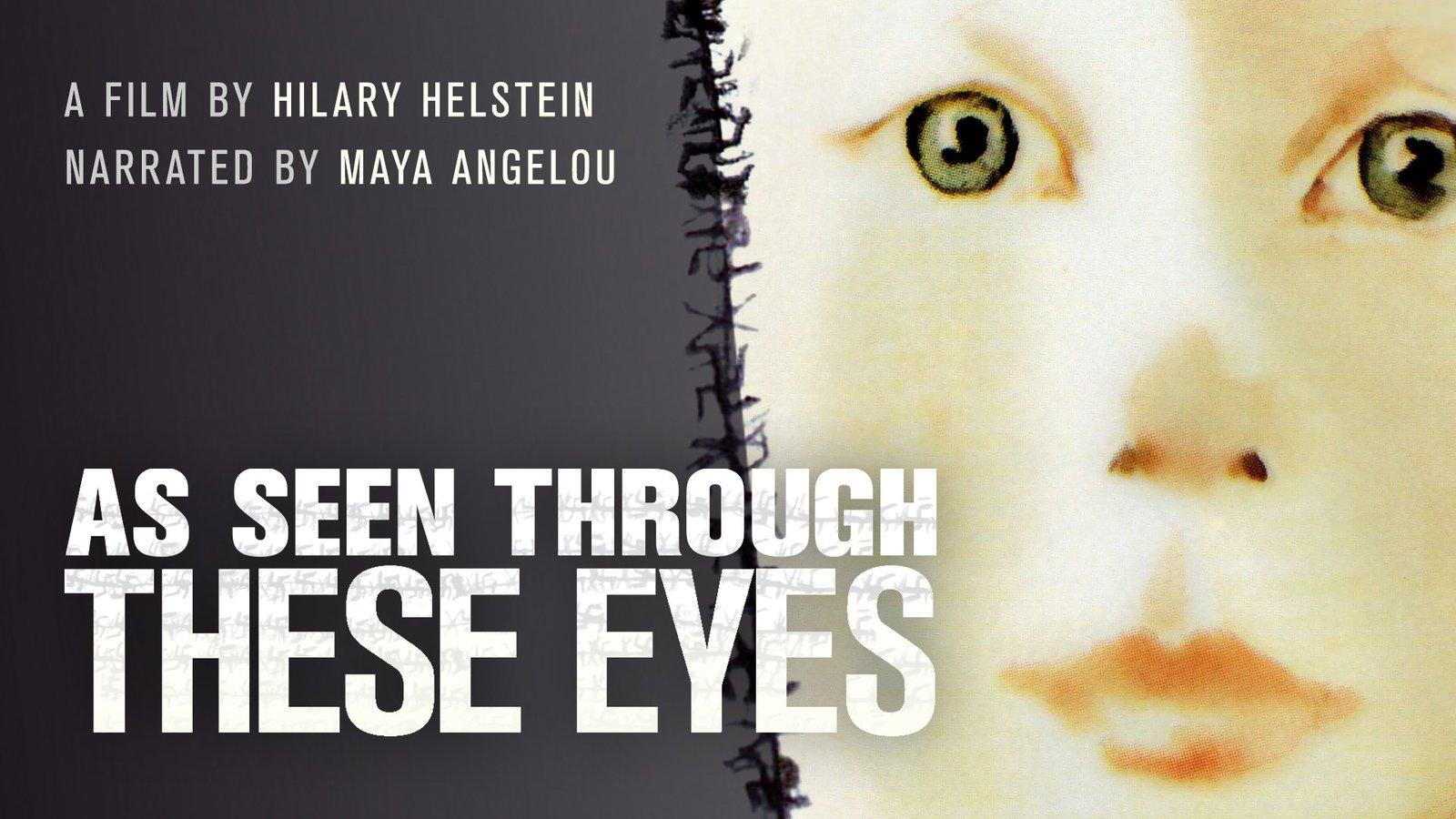 As Seen Through These Eyes