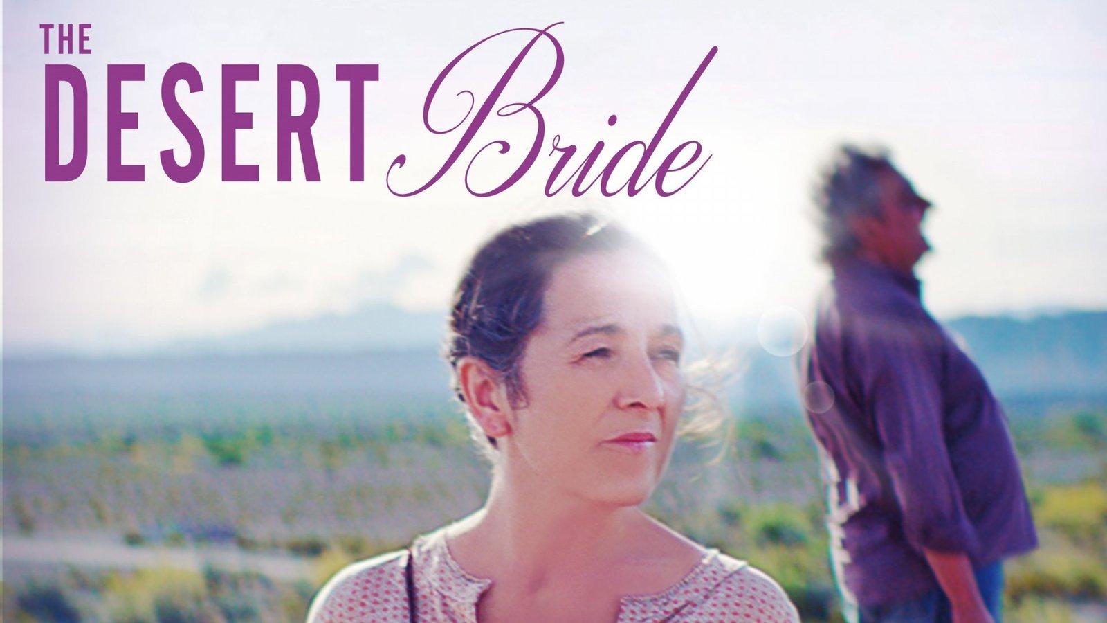The Desert Bride - La Novia del Desierto
