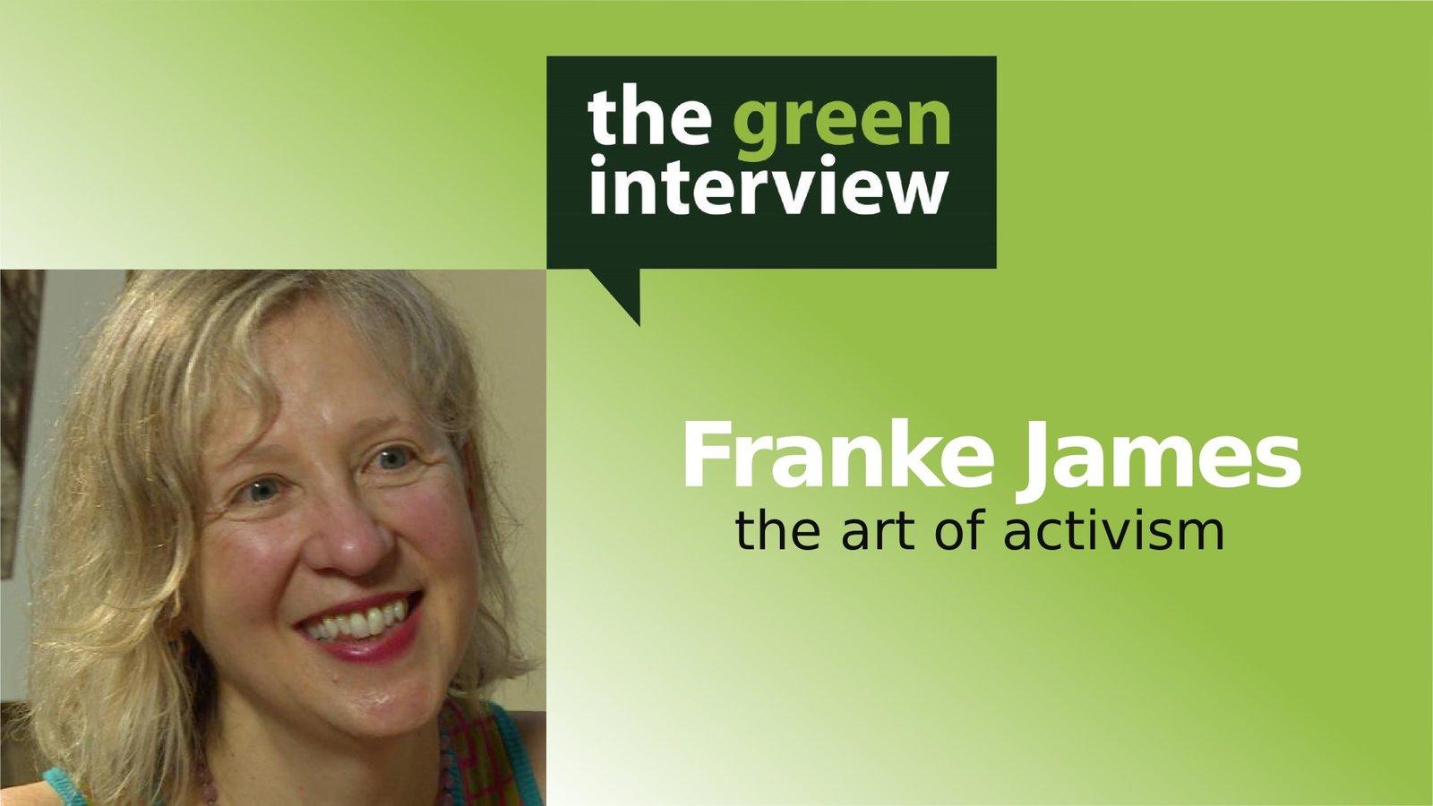 Franke James: The Art of Activism