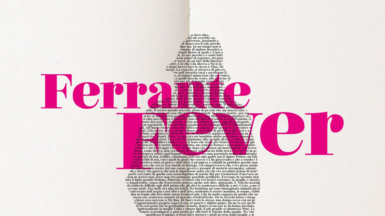 Ferrante Fever - The Work of Italian Author Elena Ferrante