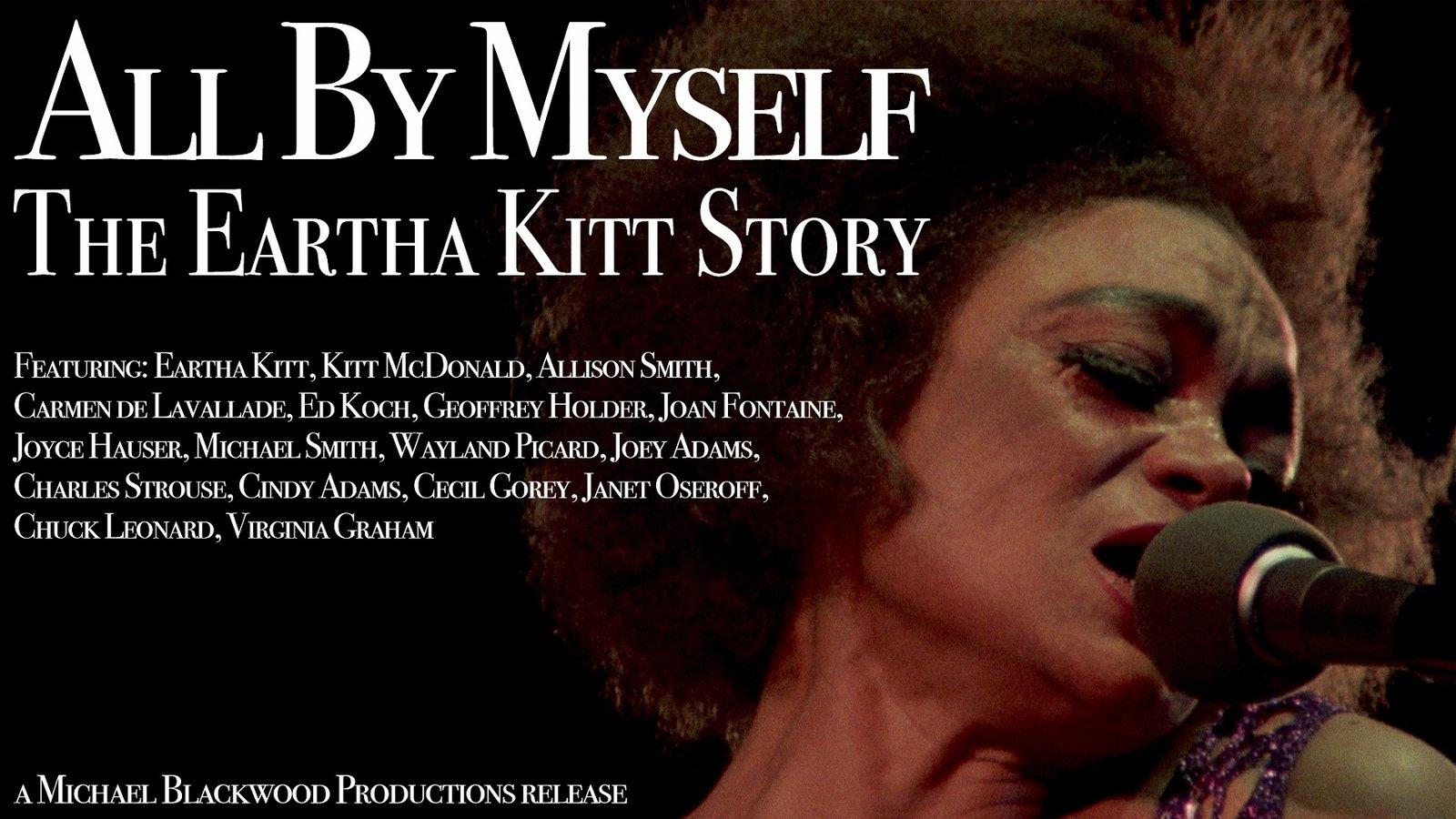 All by Myself - The Eartha Kitt Story