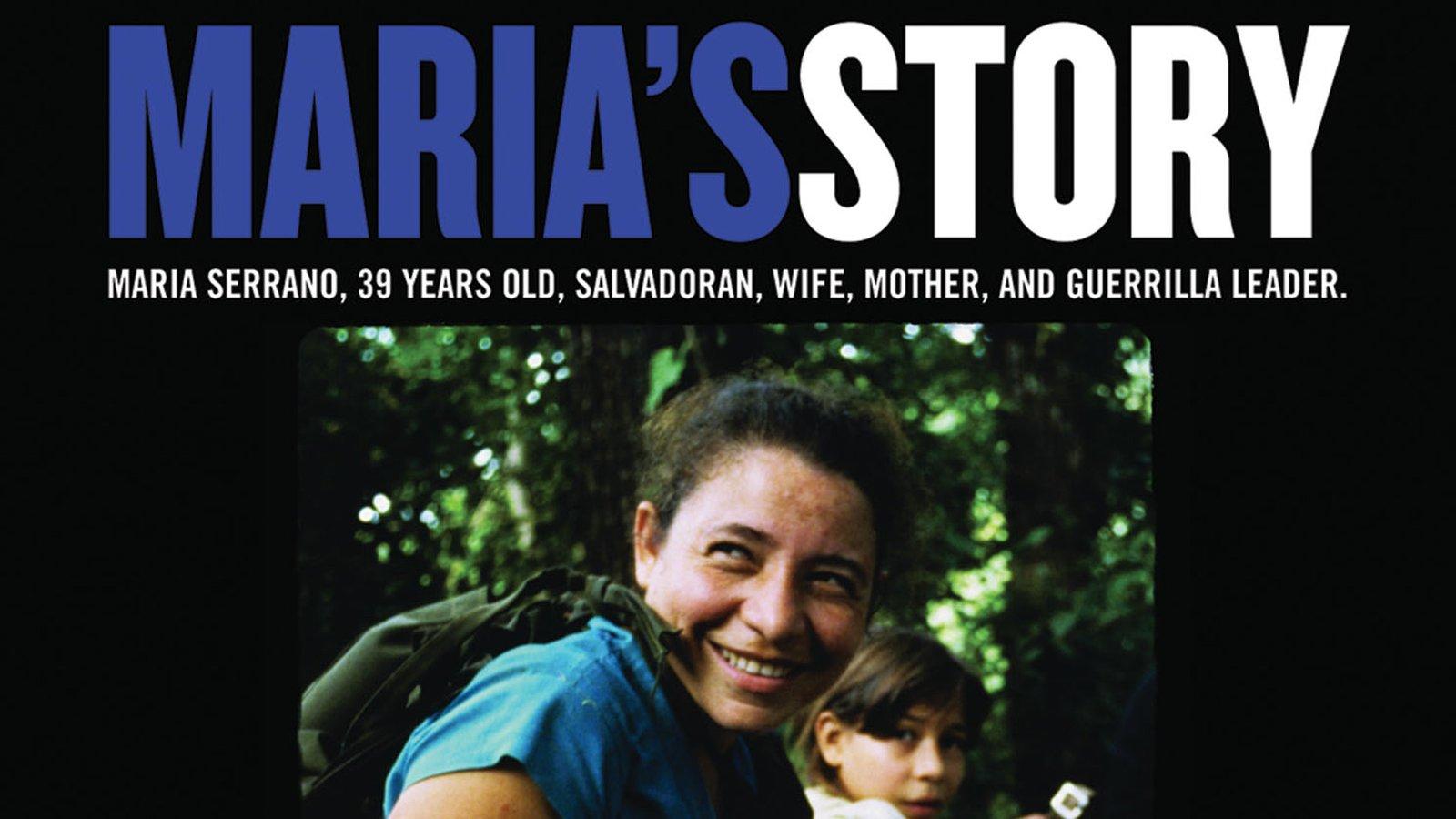 Maria's Story - A Portrait Of Love And Survival In El Salvador's Civil War