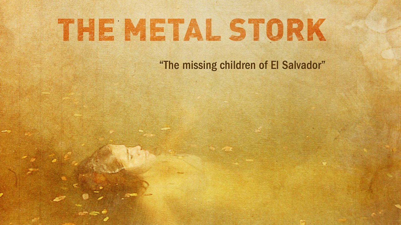 The Metal Stork - Salvadorian Civil War Victims Reconcile with Their Past