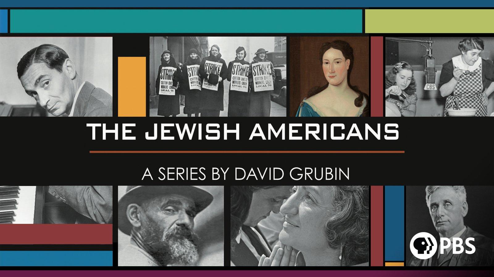 The Jewish Americans - A Series by David Grubin
