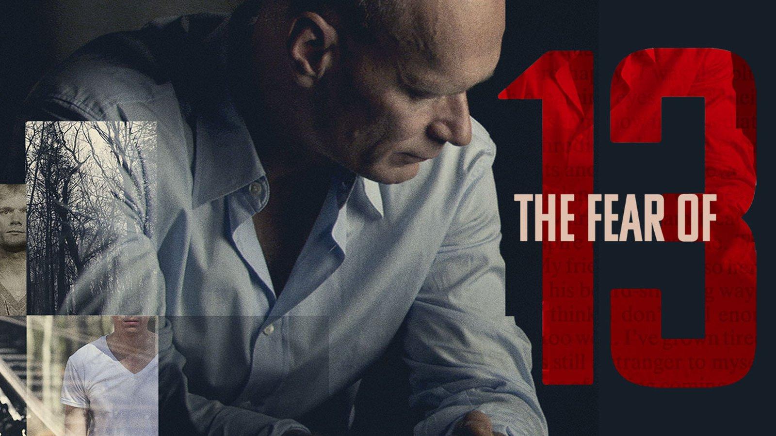 The Fear of 13 - A Crime Drama