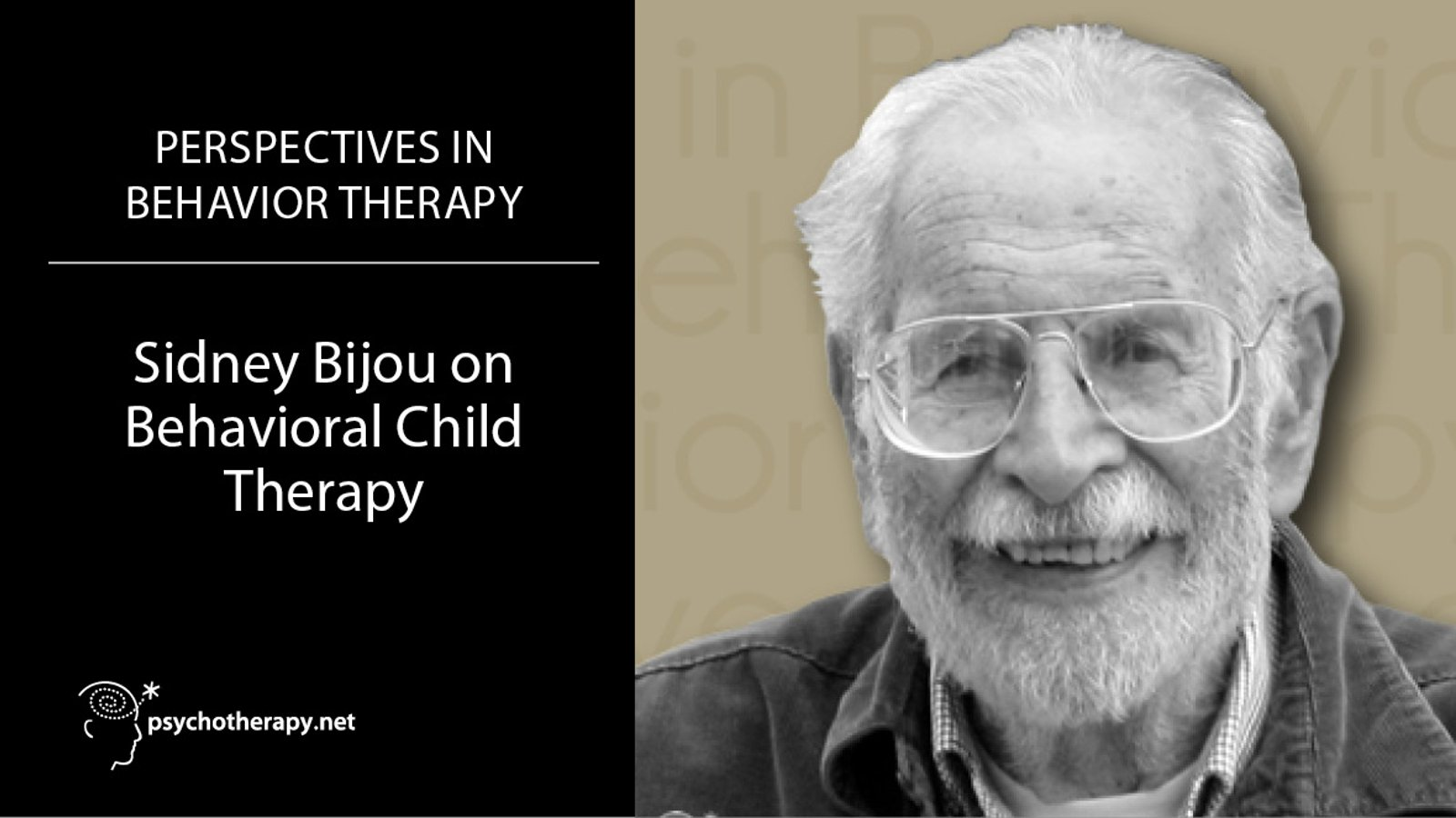 Sidney Bijou on Behavioral Child Therapy