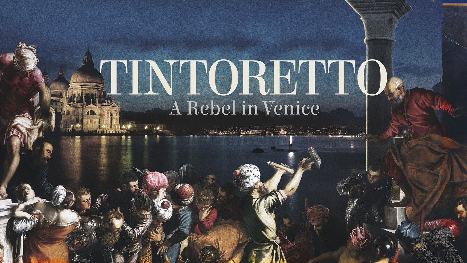Tintoretto. A rebel in Venice