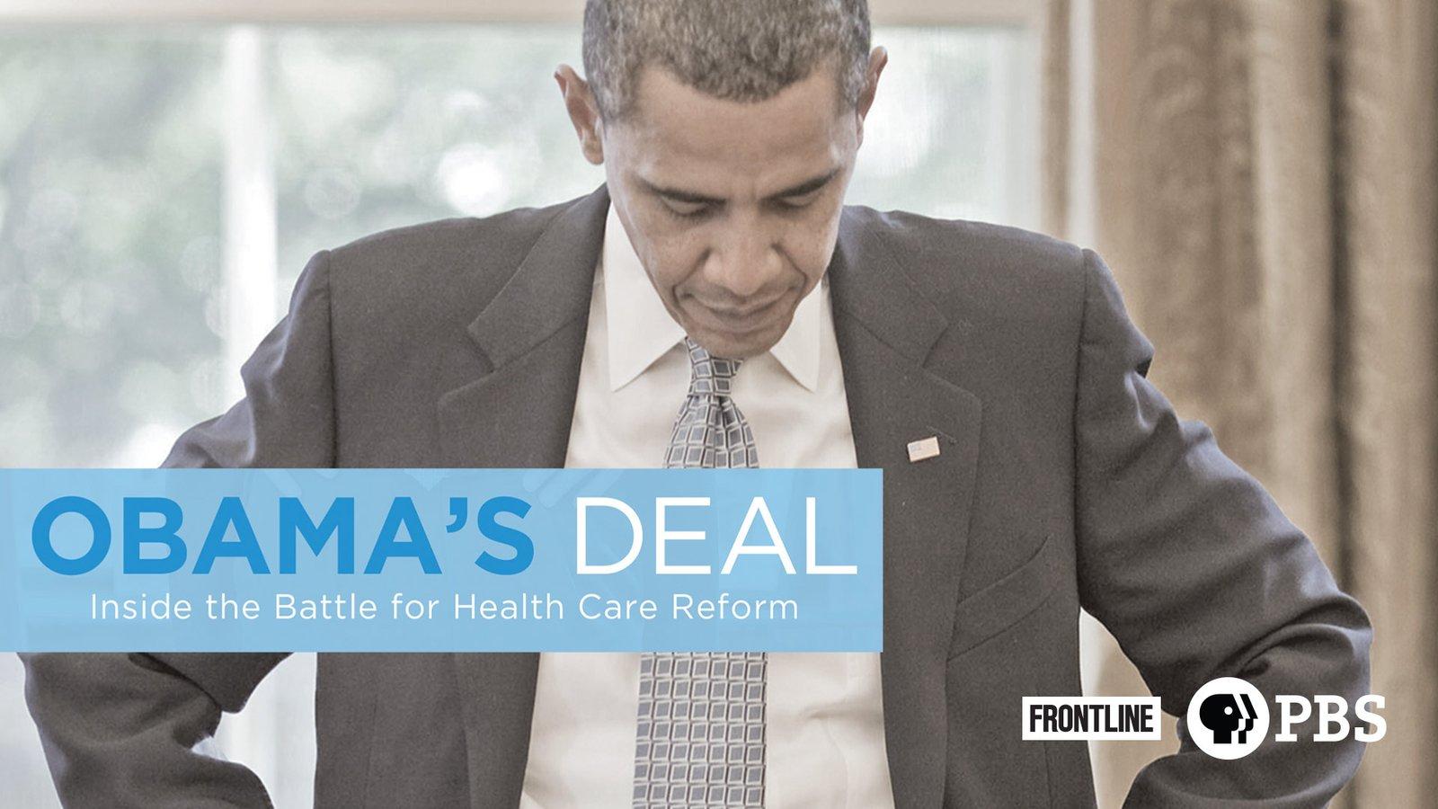 Frontline: Obama's Deal - Inside the Battle for Health Care Reform