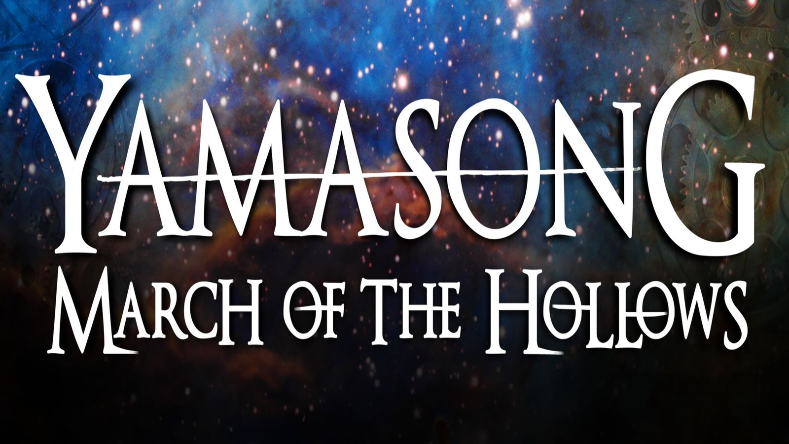 Yamasong - March of the Hollows