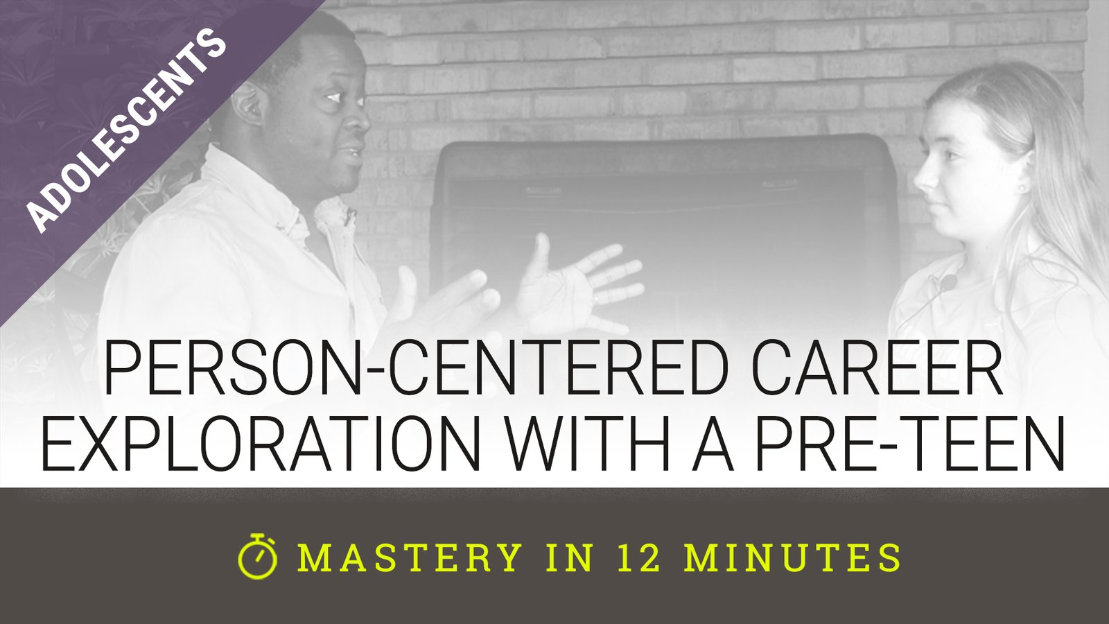 Person-Centered Career Exploration with a Pre-Teen