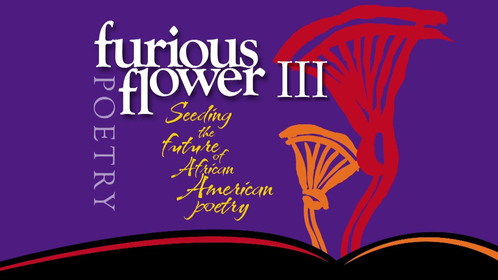 Furious Flower III