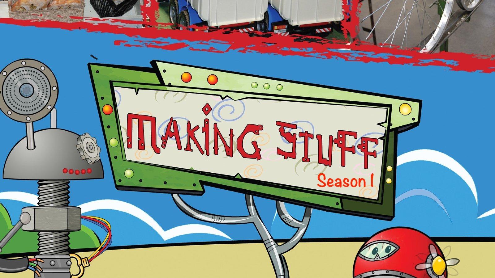 Making Stuff: Season 1