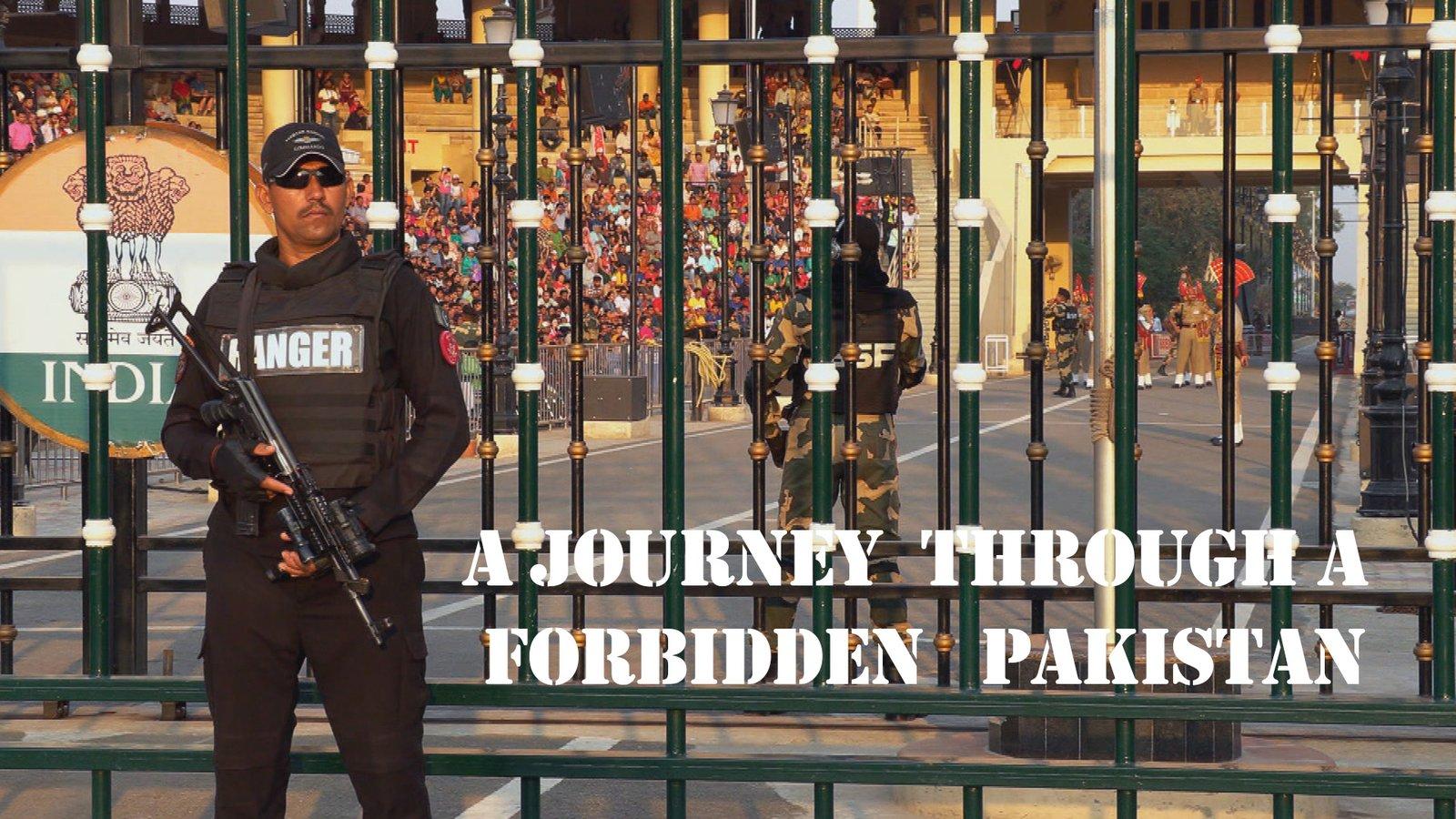 Journey through a Forbidden Pakistan