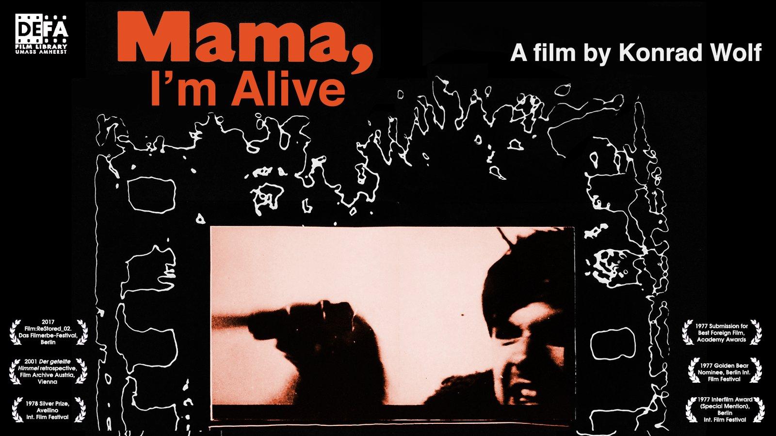 Mama, I'm Alive - Mama, ich lebe
