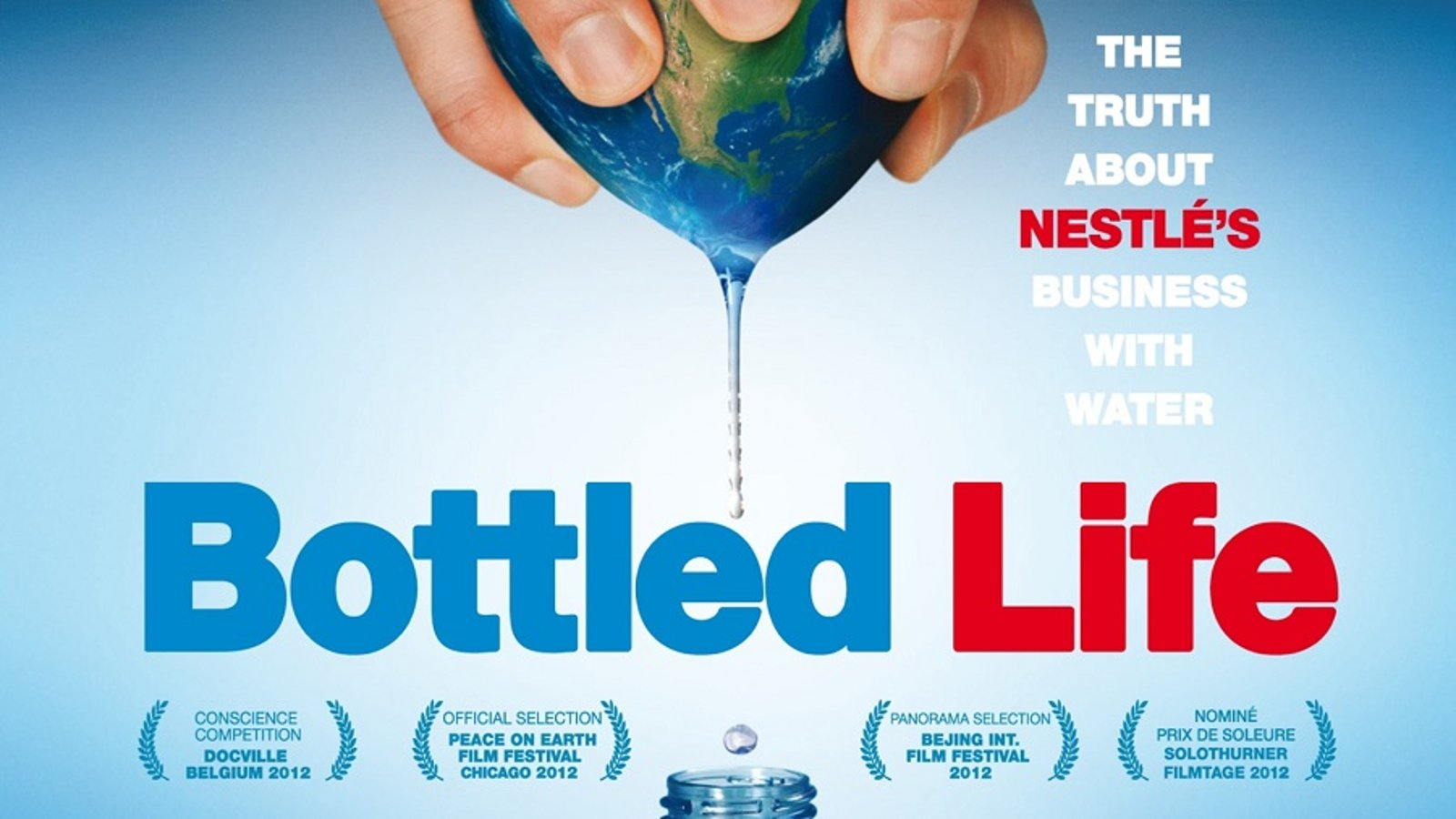 Bottled Life - The Global Business of Bottled Water