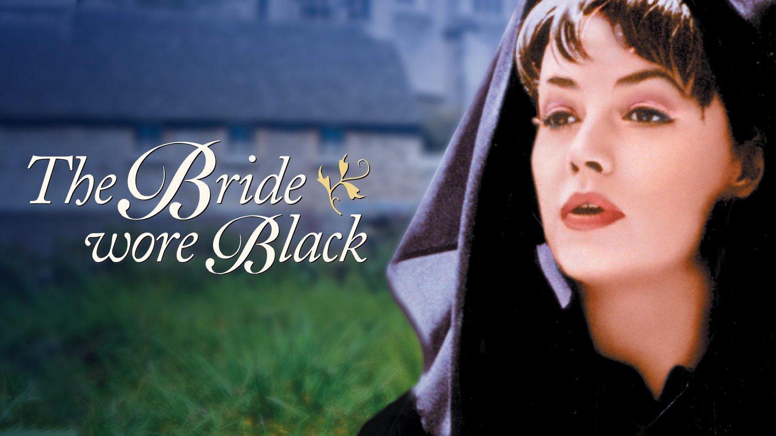 The Bride Wore Black - La mariée était en noir
