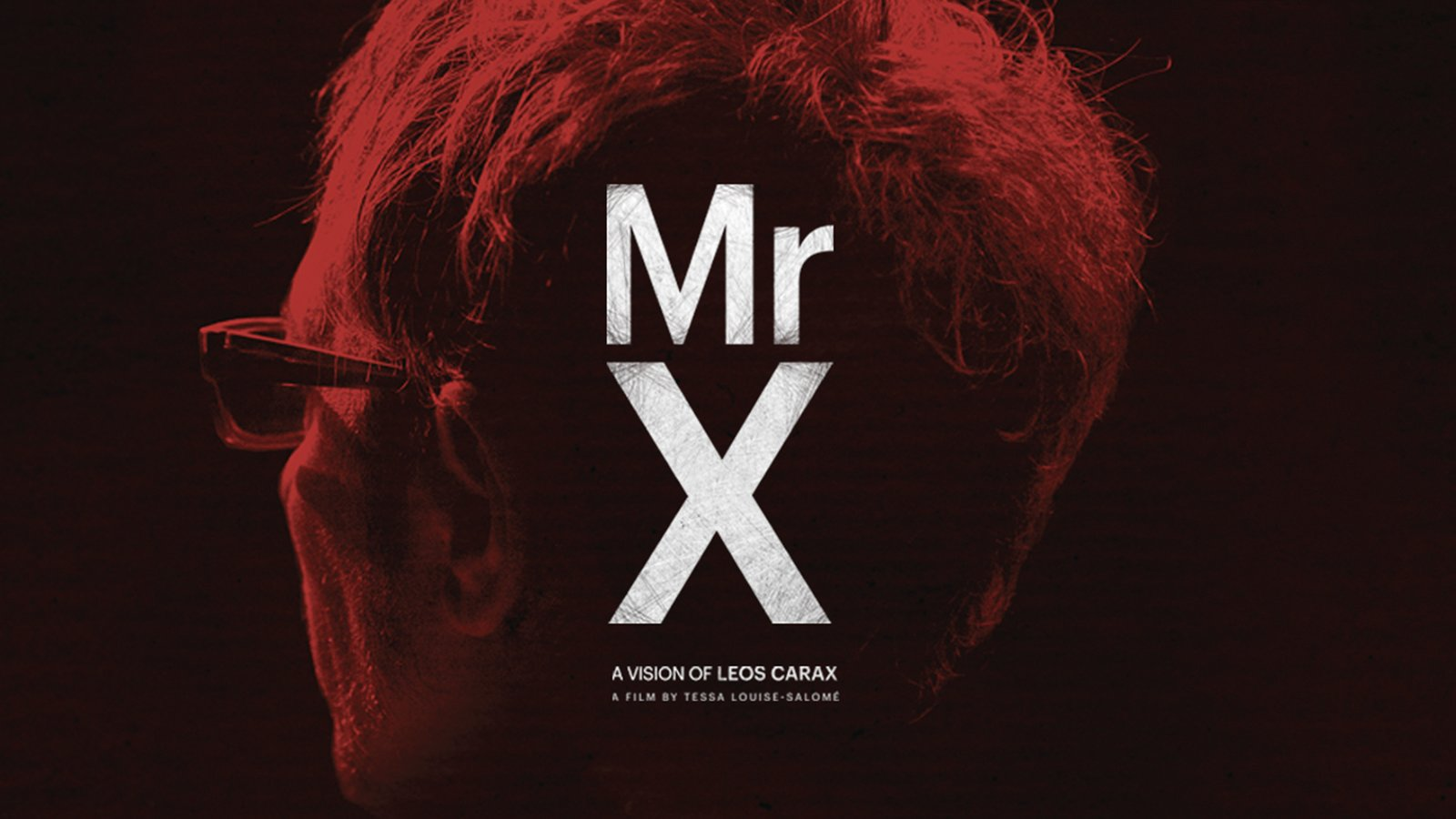 Mr. X - The Vision of French Filmmaker Leos Carax
