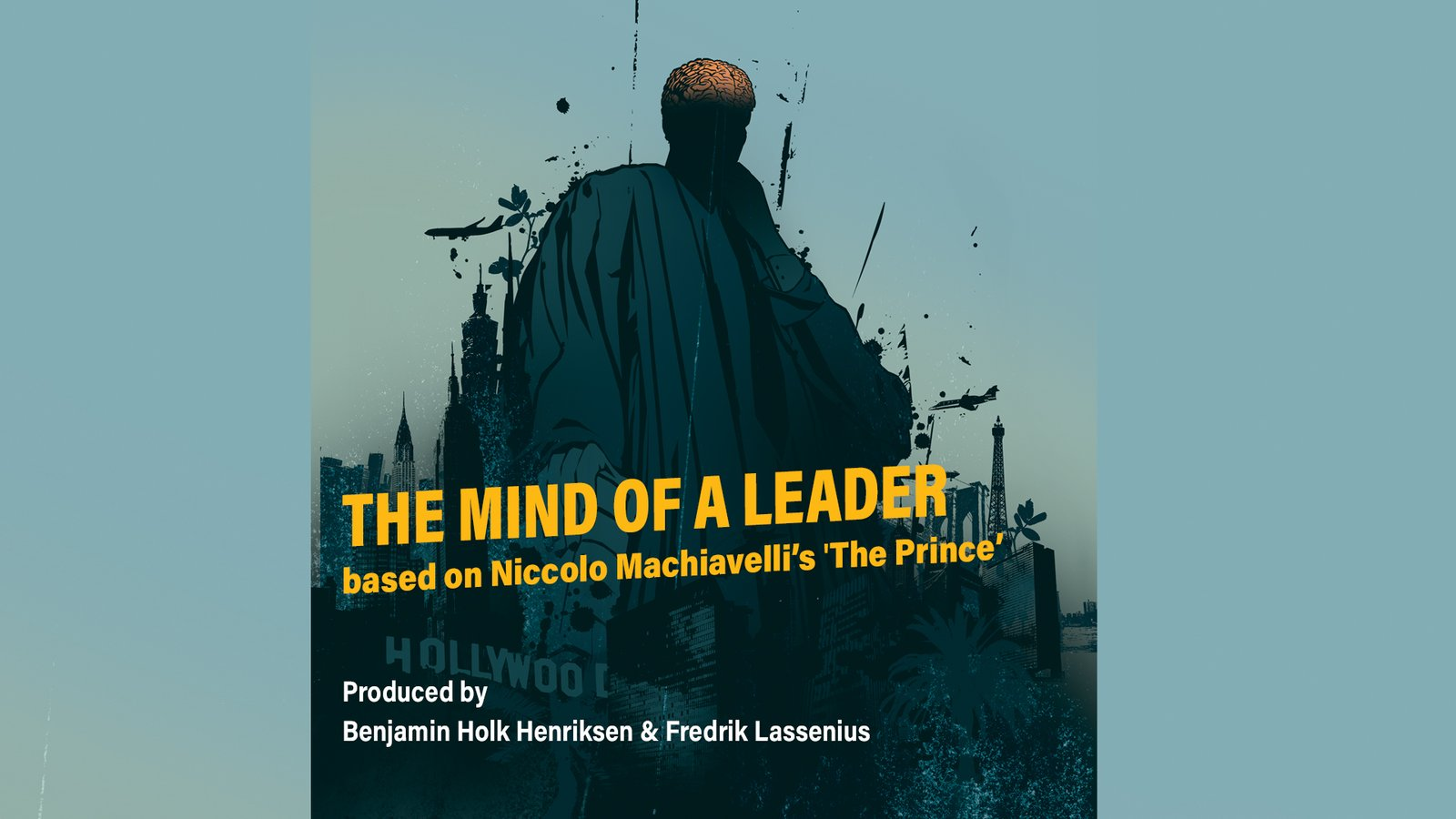 """The Mind of a Leader 1: Based on Machiavelli's """"The Prince"""" - Part 4"""