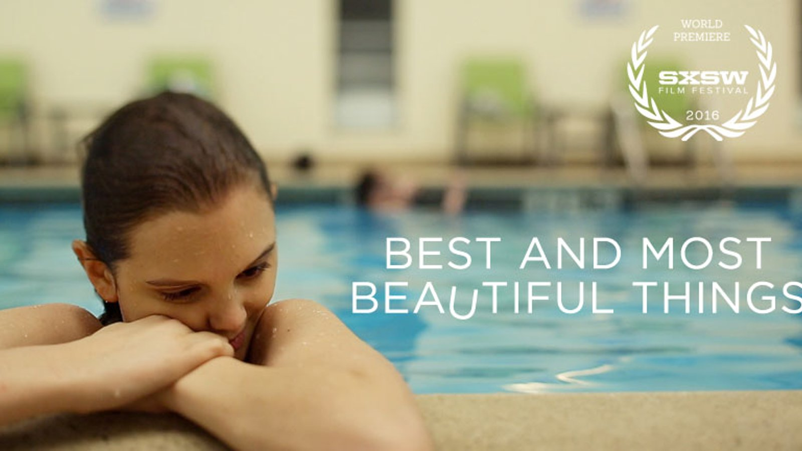 Best and Most Beautiful Things - A Young, Disabled Woman Finds Her Place in the World