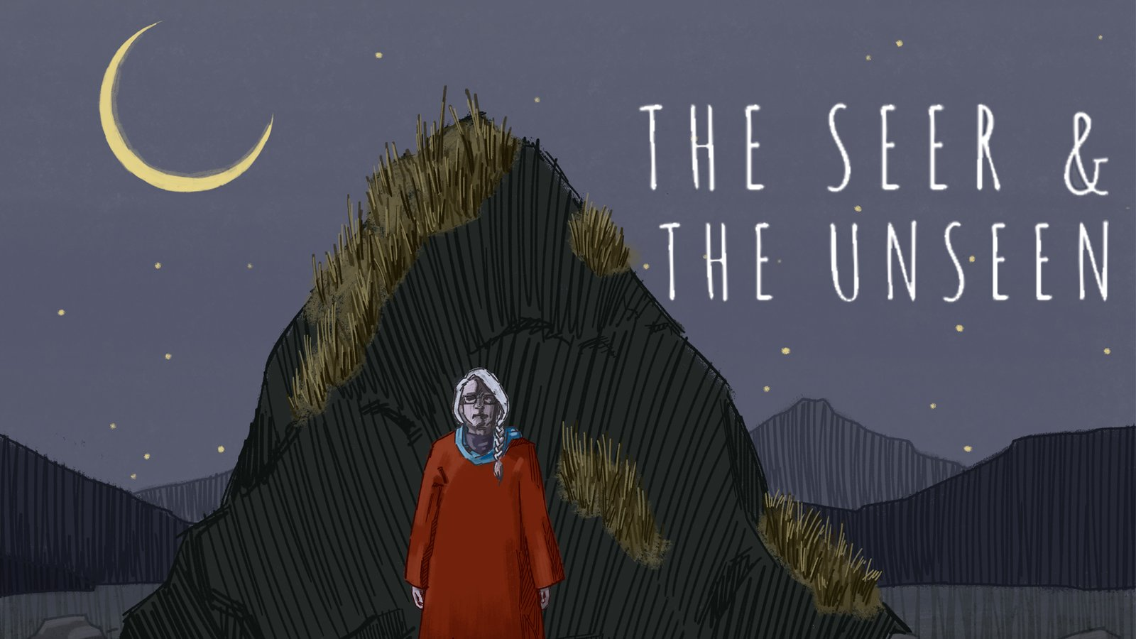 The Seer and the Unseen
