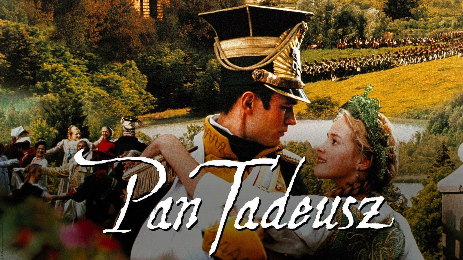 Pan Tadeusz - Pan Tadeusz: the Last Foray in Lithuania
