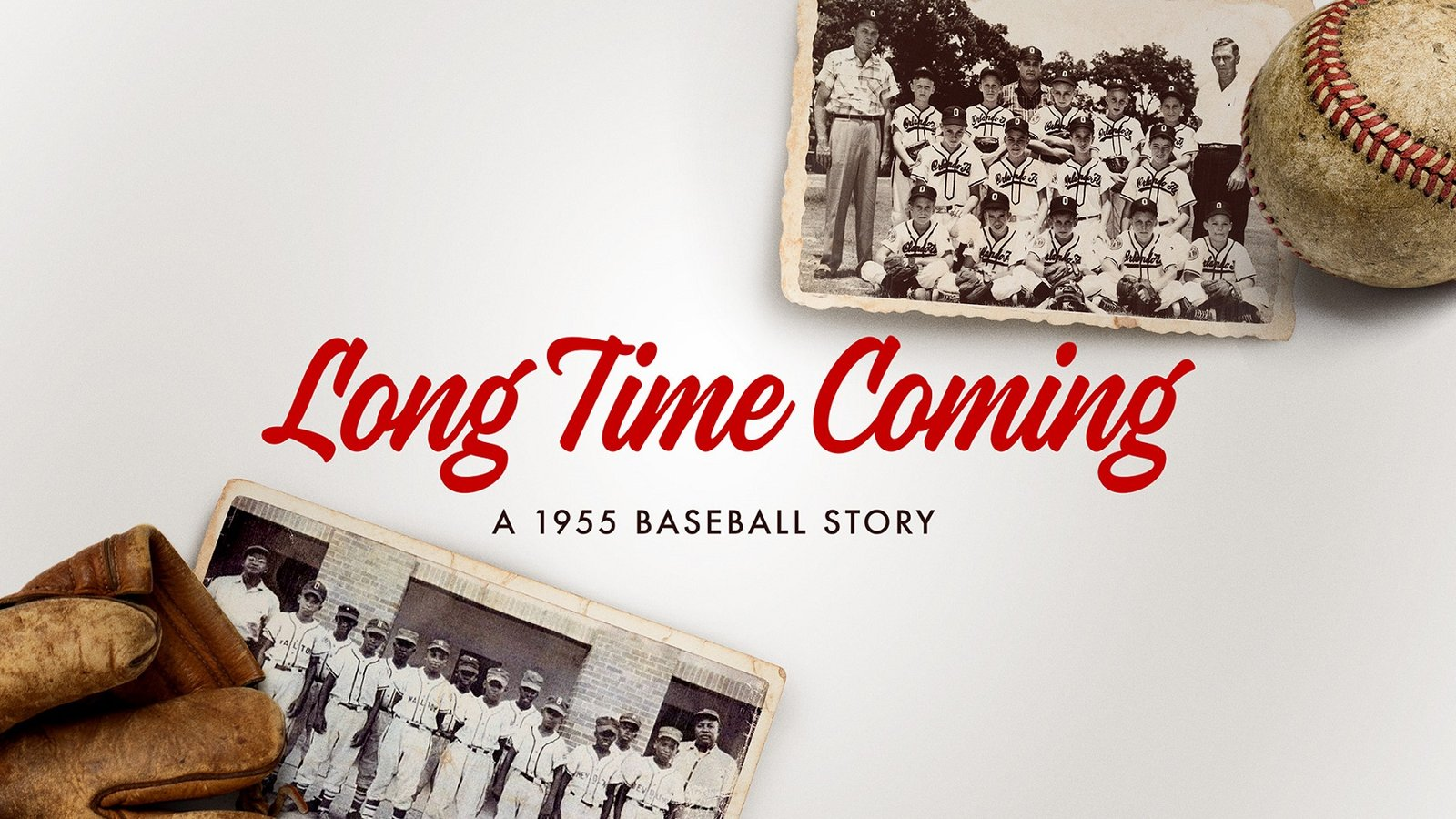 Long Time Coming - A 1955 Baseball Story