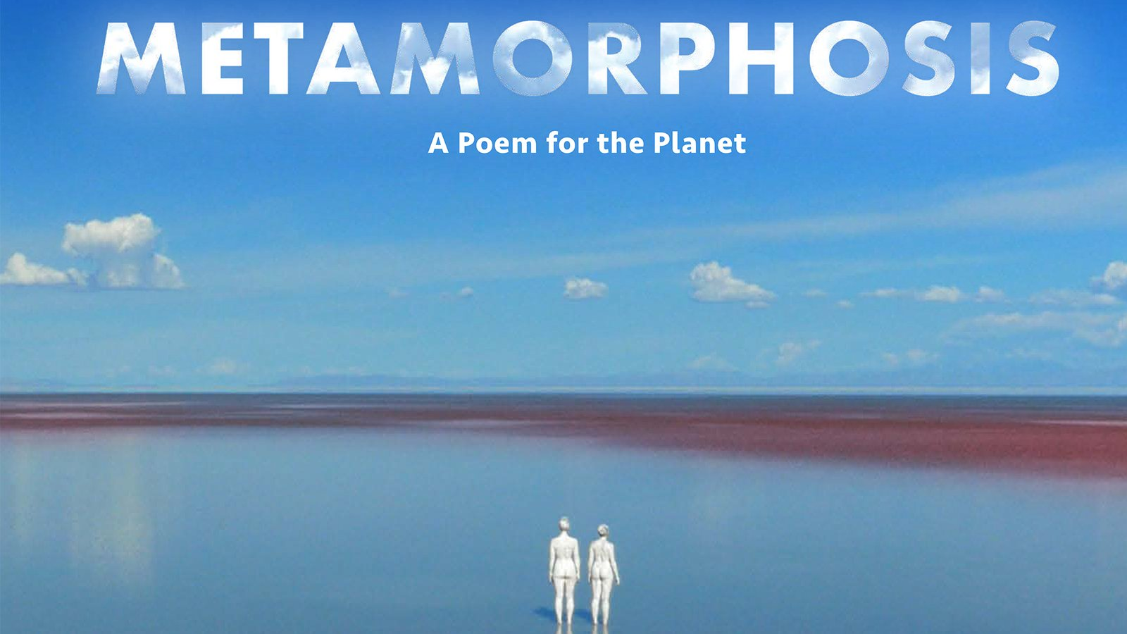 Metamorphosis - A Poem for the Planet