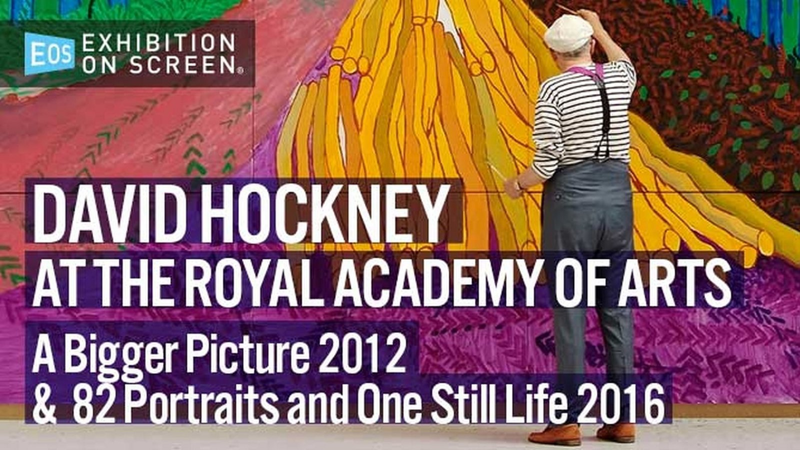 Exhibition On Screen: David Hockney - At The Royal Academy Of Art