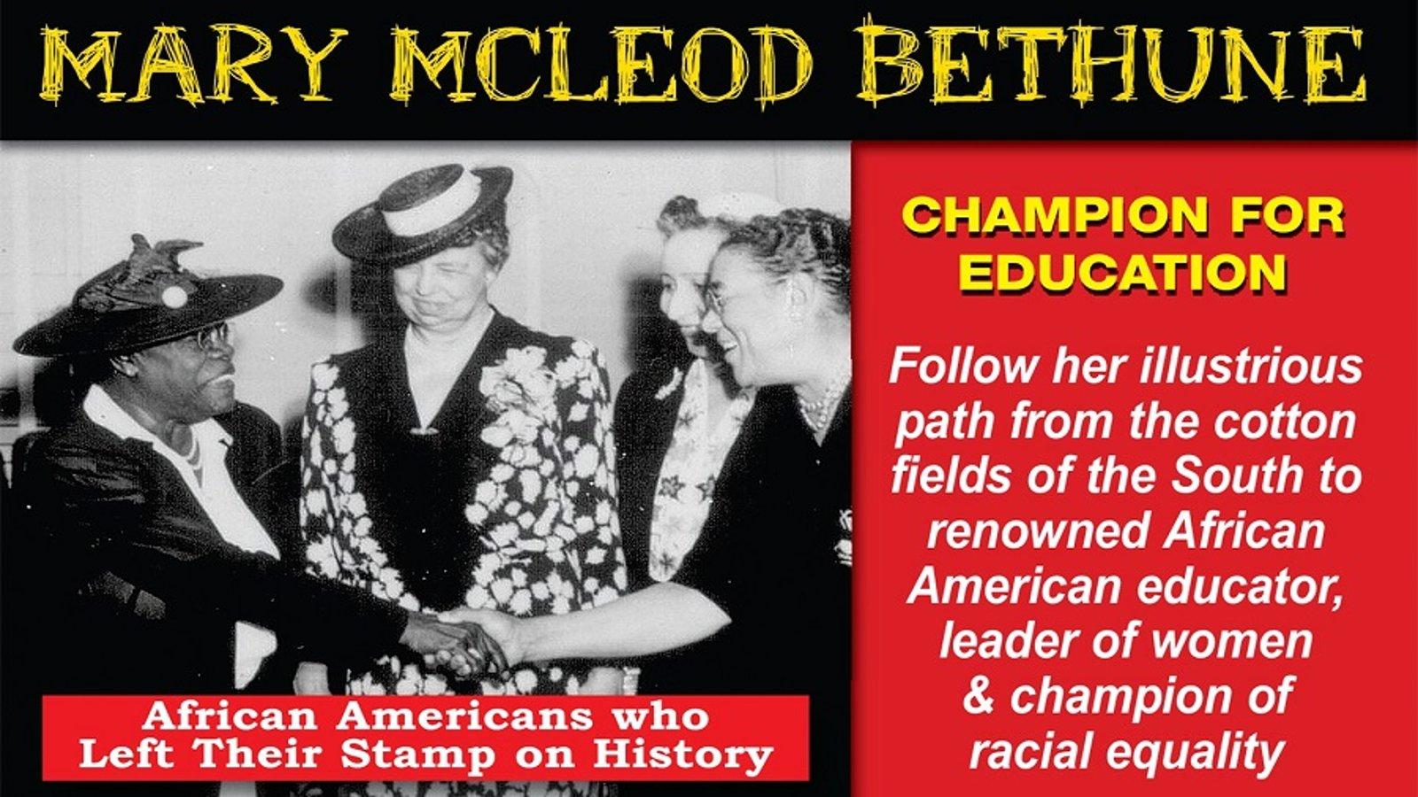 Mary McLeod Bethune: Champion For Education
