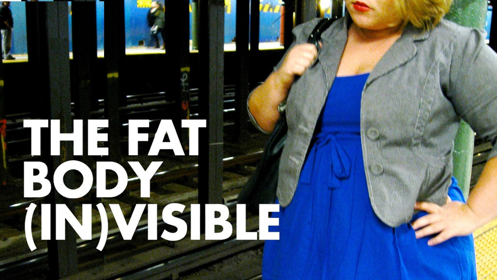 The Fat Body (In) Visible - Race, Gender & Weight: An Activist Perspective