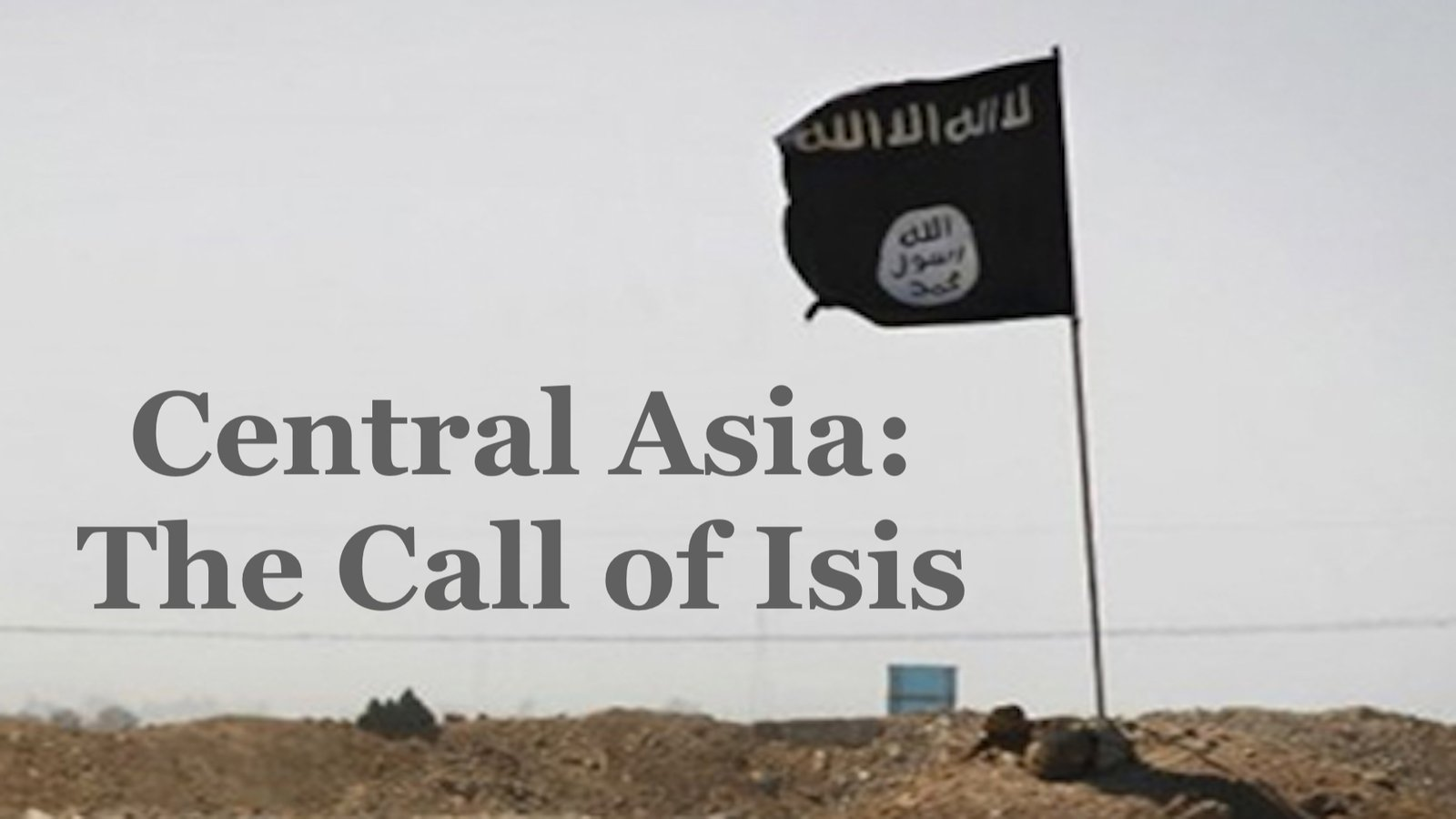 Central Asia: The Call of ISIS