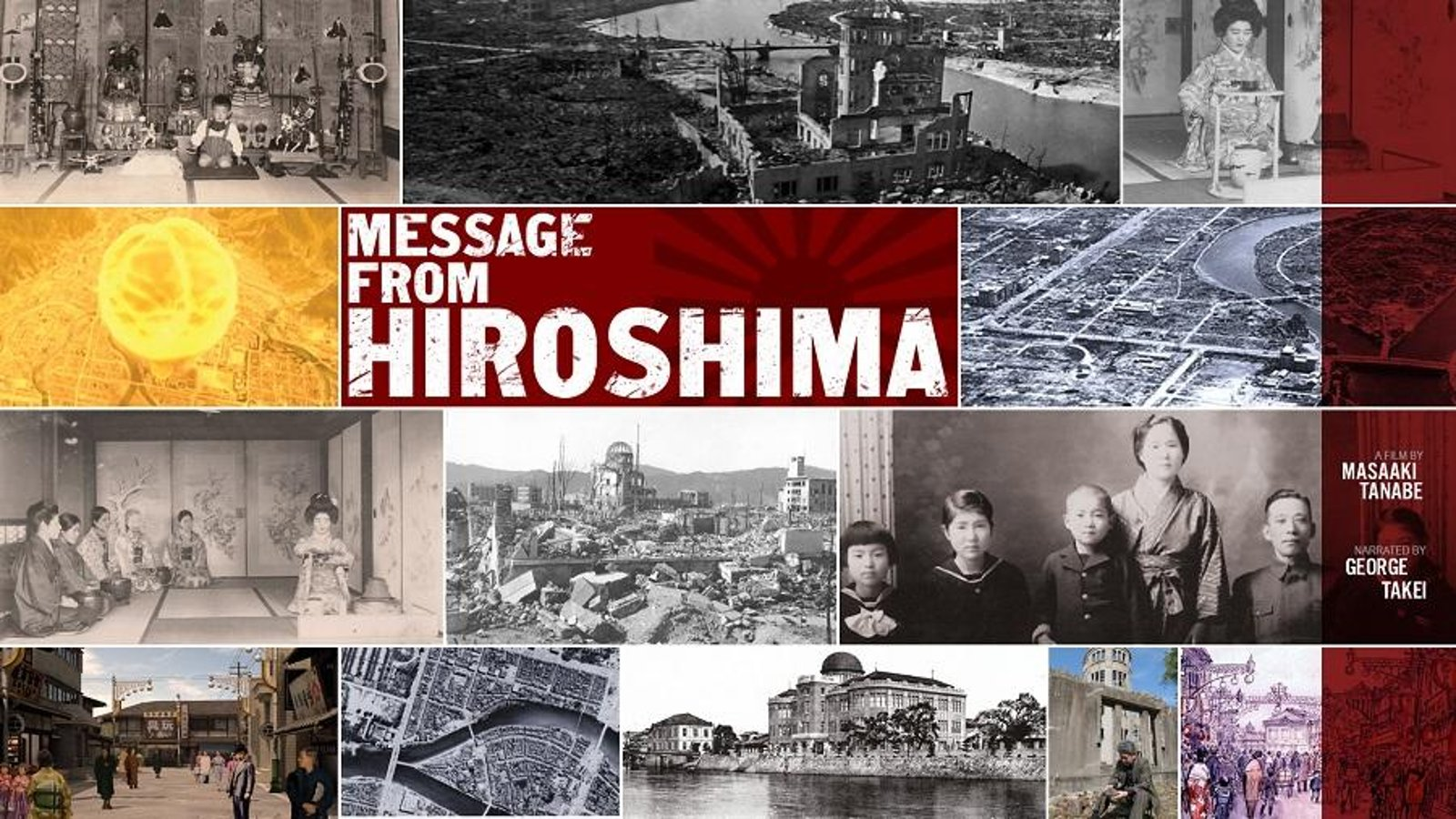 Message From Hiroshima - Remembering the Life & Culture of Hiroshima Before the Bombing