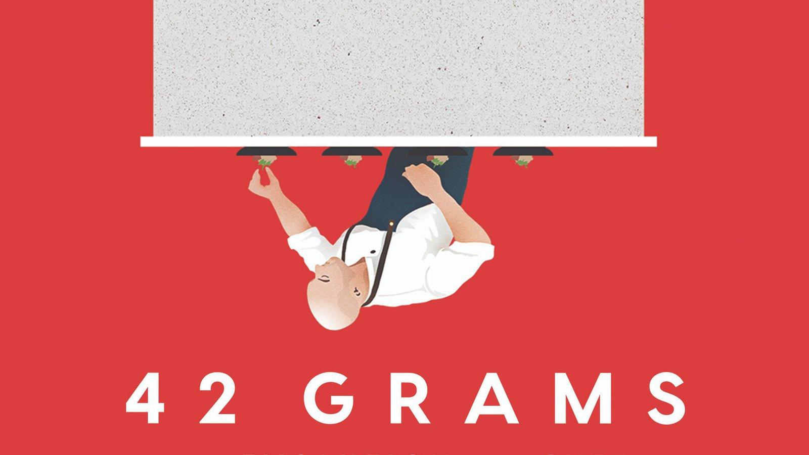 42 Grams
