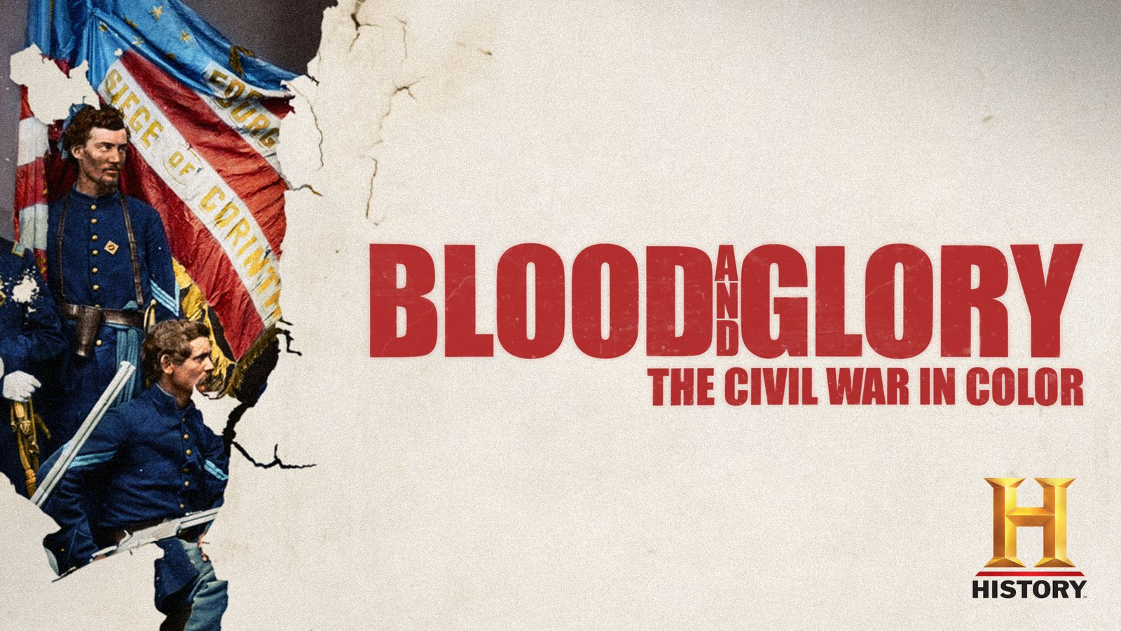 Blood and Glory: The Civil War in Color - Season 1
