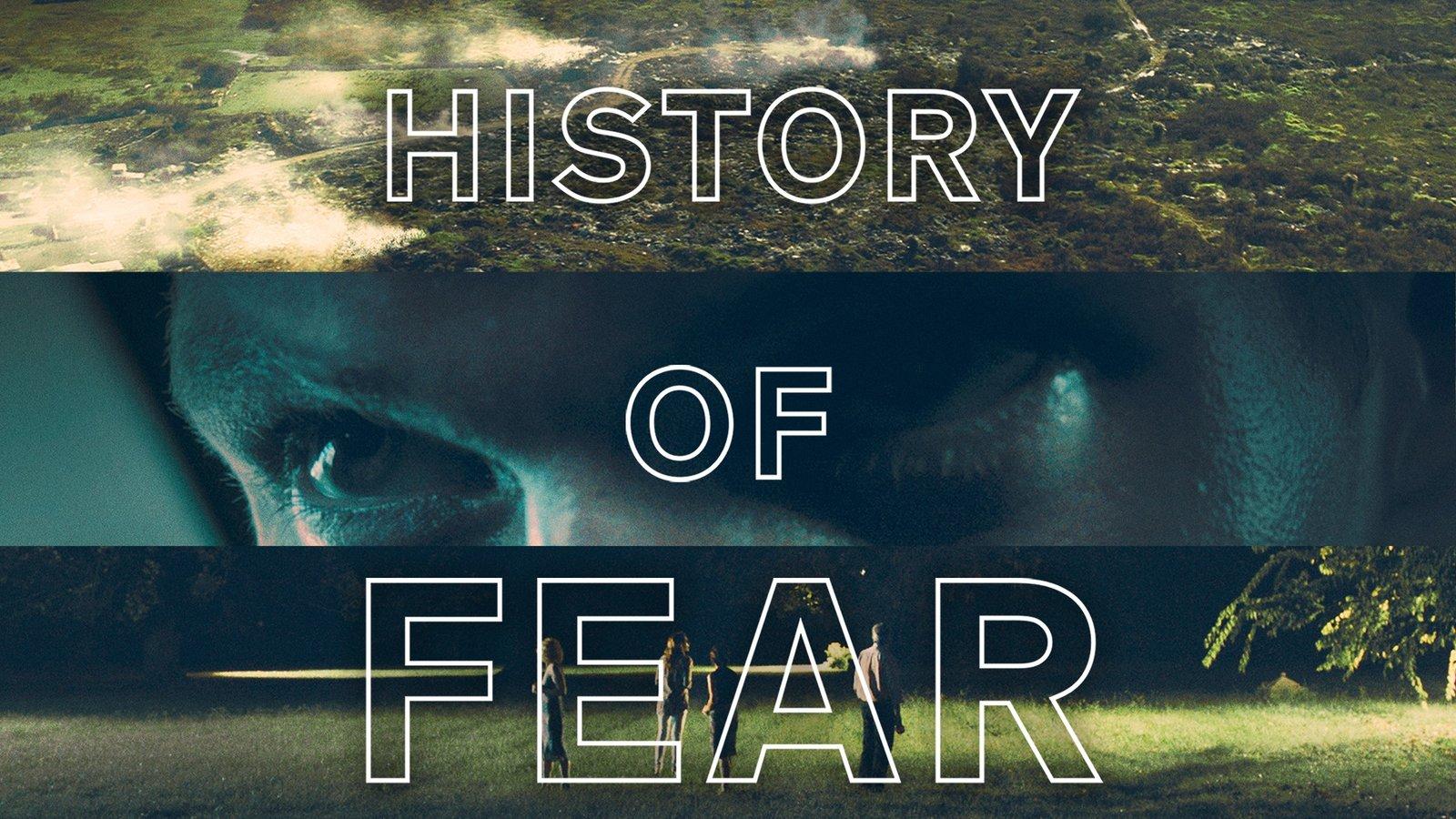 History of Fear - Historia del miedo