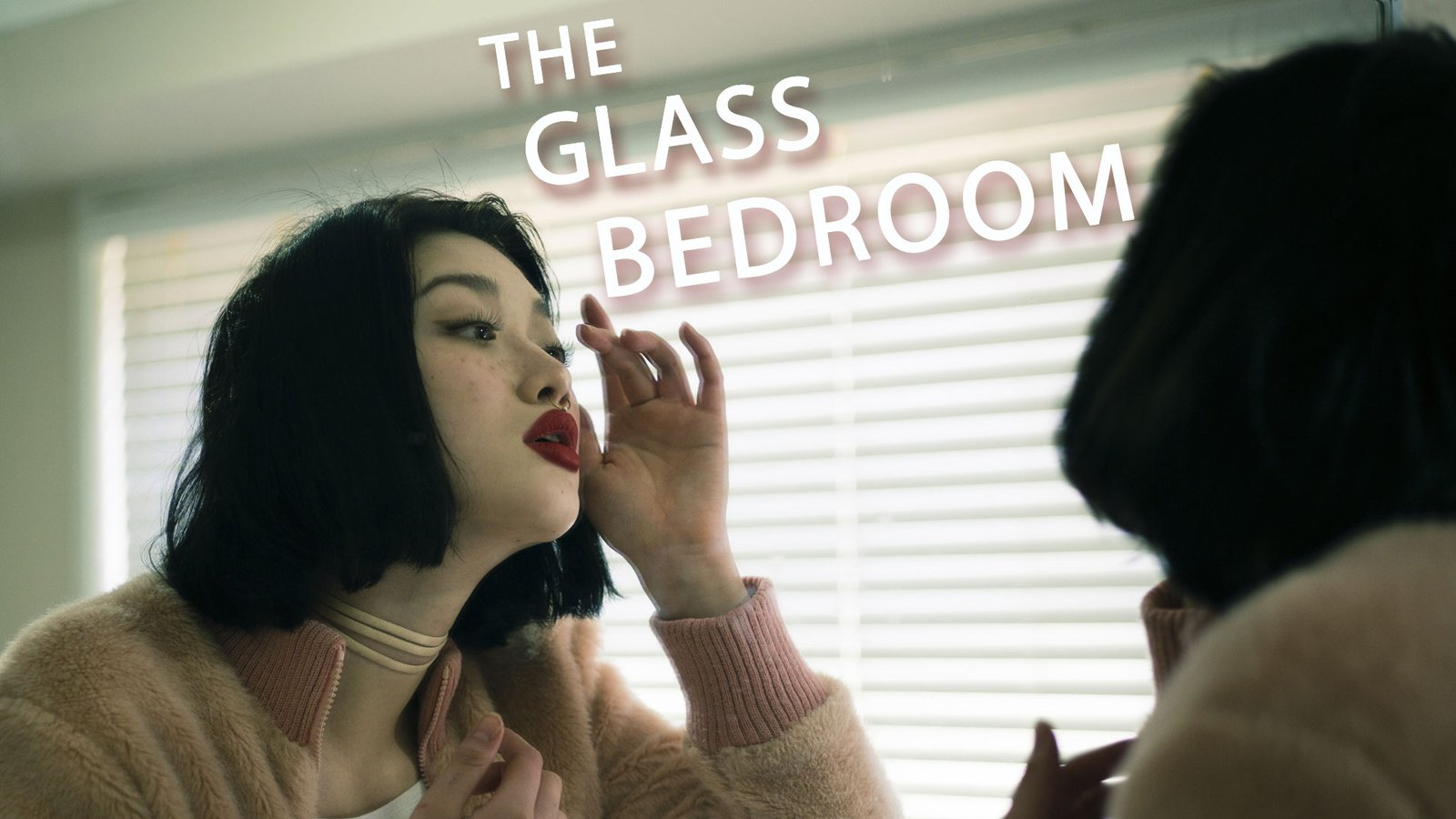 The Glass Bedroom