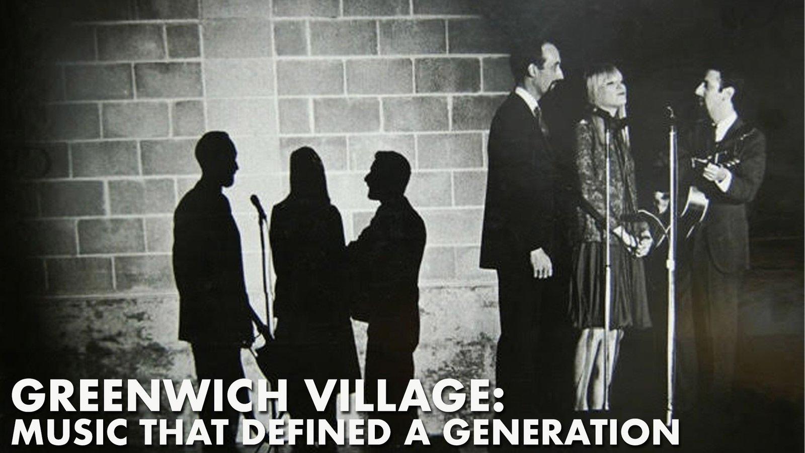 Greenwich Village - Music That Defined A Generation