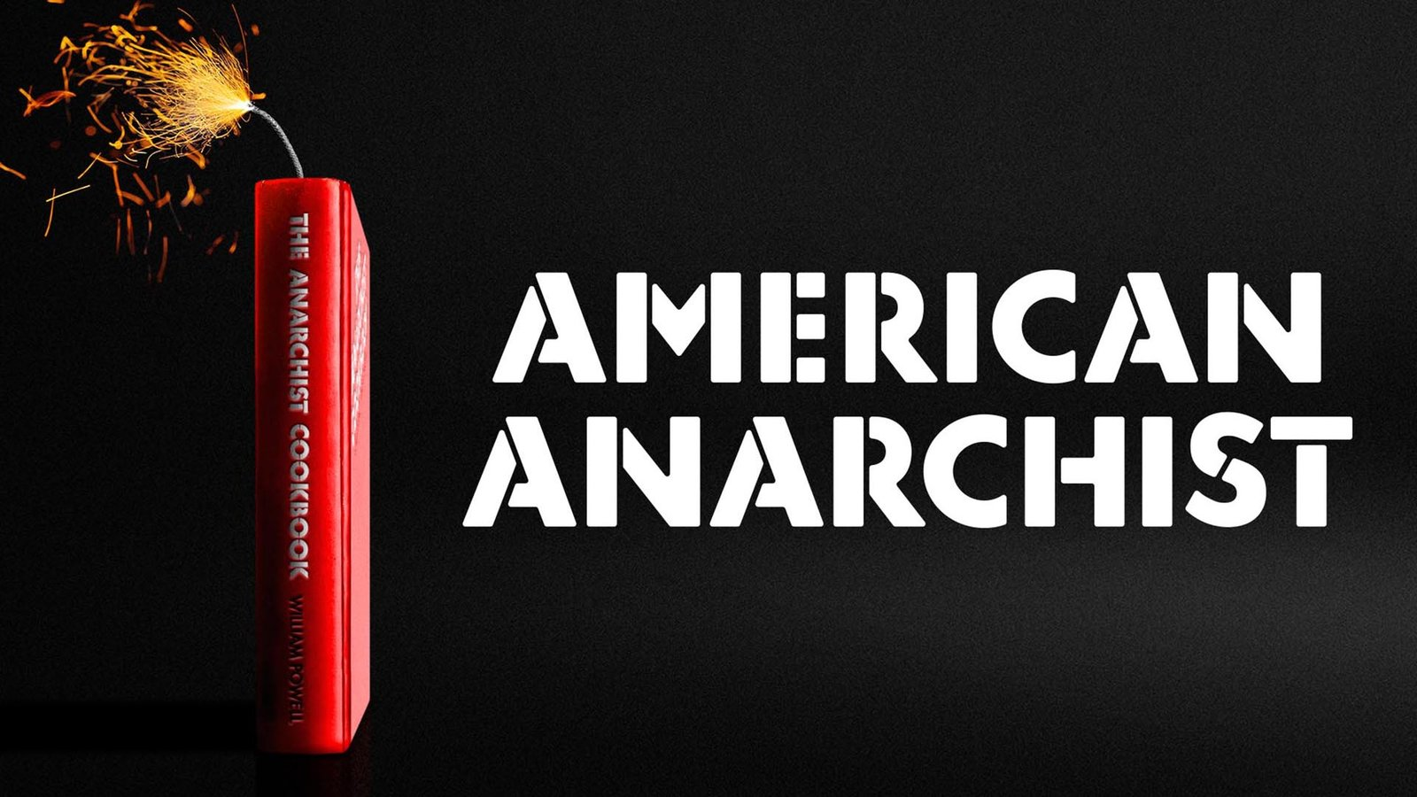 """American Anarchist - The Man Who Wrote """"The Anarchist Cookbook"""""""