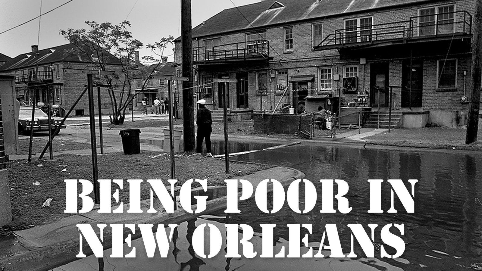 Being Poor in New Orleans Series