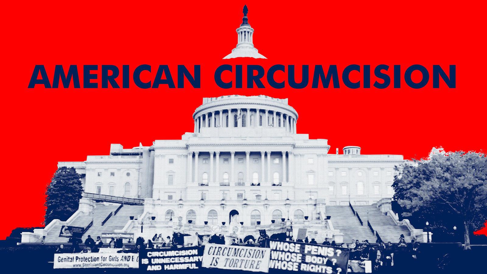 American Circumcision - The Intactivist Movement and the Circumcision Debate