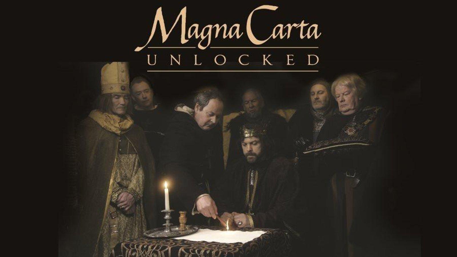 Magna Carta Unlocked - The Politics of the Magna Carta